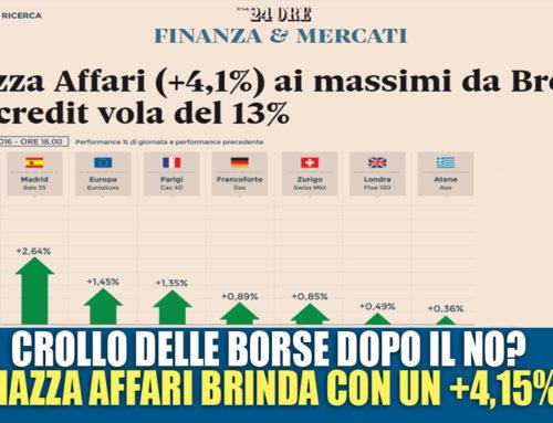 ALTRO CHE CROLLO DELLE BORSE: PIAZZA AFFARI BRINDA +4,15%
