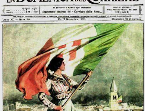 4 NOVEMBRE: 100 ANNI FA A VITTORIO VENETO NACQUE LA NUOVA ITALIA