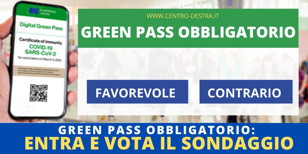 Green pass obbligatorio: sondaggio. Siete favorevoli o contrari?